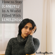 Feeling disconnected? Lonely? Apathetic?